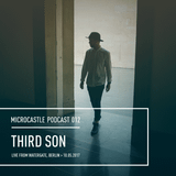 microcastle podcast 012 // Third Son Live from Watergate, Berlin