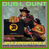 DUB-L  DUNT = The Upsetters, The Music Intimidators, Prince Jammy, Lloyds Allstars, Augustus Pablo