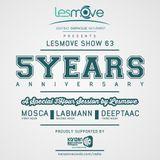 Mosca | Labmann | DeepTaac - Les Move 5 Year Anniversary