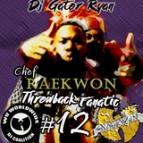 Throwback Fanatic #12 Chef Raekwon