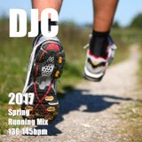 (DJC)2017 Spring Running Mix 136-145bpm