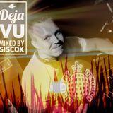 Deja Vu mixed by Siscok
