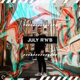 RnB 011 - July Edition