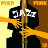 DJ Rosa from Milan - Pulp Funk & Jazz