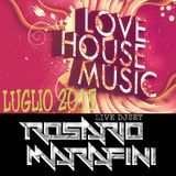 Live DJ Set RosHouse Luglio 2015 by Rosario Marafini DeeJay