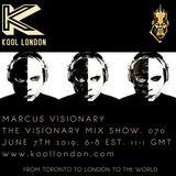 Marcus Visionary - The Visionary Mix Show 070 - Kool London - Fri June 7th 2019