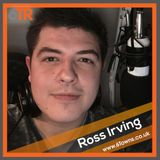 6TR: Ross Irving | Wednesday 30th January '19