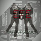 EFE Bug Out Mix Session