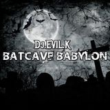DJ EVIL K - BATCAVE BABYLON EPISODE I: DOOM DOOM IN THE GLOOM ROOM