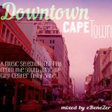 Downtown Cape Town (mixed by eBeneZer) 2014
