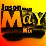 Jason Moore May 2016 mix