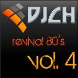 DJCH Revival 80's vol. 4