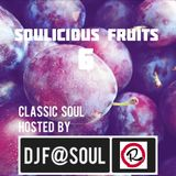 Soulicious Fruits #6 by Dj F@SOUL