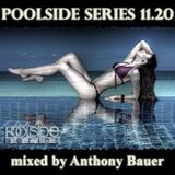 Poolside Series 11.20. - mixed by Anthony Bauer