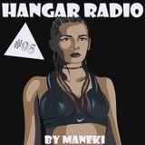 Maneki - Hangar Radio #06