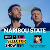 The Selector (Show 894 Ukrainian version) w/ Maribou State