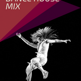 DANCE HOUSE MIX