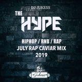 #HypeFridays - July Rap Caviar - UK vs US Hip-Hop Mix - @DJ_Jukess