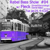 Rebel Bass Show #04 w/ FLeCK - SUB FM