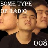 Some Type of Radio Volume 008