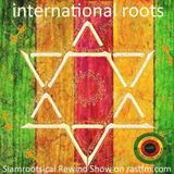 Uplifting International Roots Selection - Rewind Show on Rastfm 9th August 2019