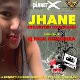 JHANE REQUESTED LOVESONGS by djPAUL GUEVARRA