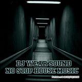DJ WEAR SOUND - NO STOP HOUSE MUSIC puntata n 9 del 20/03/2016