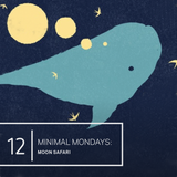 Minimal Mondays | 12 | Moon Safari