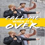 Call Me When Its Over-Episode 160
