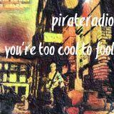 moichi kuwahara Pirate Radio you're too cool to fool  0712 479