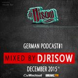 DJRisow Presents Mixtape Podcast #1 [www.djrisow.com]