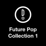 Década 2 Future Pop Collection 1 (2003-2006)