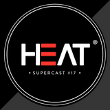 Heat Supercast #17 by Dorian Craft
