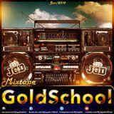Dj Jogado • GoldSchool #1 • Jan2018 [ LINK P/ DOWNLOAD na descrição ]