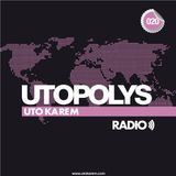 Uto Karem - Utopolys Radio 020 (August 2013)
