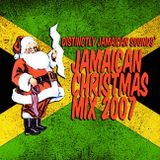 Distinctly Jamaican Sounds' Jamaican Christmas Mix 2007