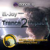 EL-Jay presents Trance2impact 062, Quadratur Web-Radio Paris -2013.01.22
