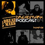 Dreadmark Podcast 04 - Koshiz