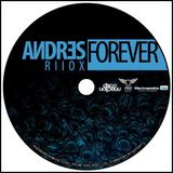 Forever - Andres Riiox LiveSet