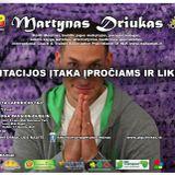 Martynas Driukas - Meditacijos itaka iprociams ir likimui 2014 @ Airija - www.algcentras.tk