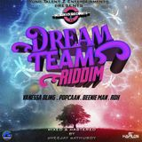 DREAM TEAM RIDDIM MIX 2019 MIXED & MASTERED BY DVEEJAY GATHUBOY AKA THA RINGLEADER ||Y.T.E PRESENTS.