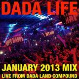 Dada Life - Dada Life Podcast January 2013