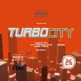TURBO CITY TAKEOVER @ WDFA Radio - August 2017