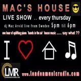 Mac's House - 2018-01-11 - LIVE @ www.londonmusicradio.com