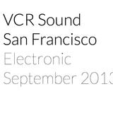 VCR Sound--Electronic Set--September 2013