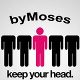 Keep your head  by Moses