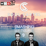 Soul Cartel - Smashing by Night #9 WMC Special