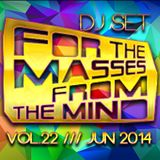 Gonzalo Shaggy Garcia - For the masses, from the mind Vol.22 (Jun.2014)