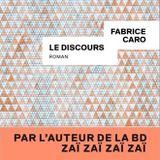 Des Livres et vous, la chronique - 'Le Discours' de Fab Caro