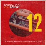 Boogaloo Con Bowski #12